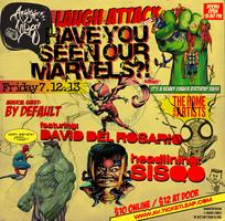 Laugh Attack - Have you seen our Marvels?
