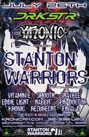 DRK STR & KRONIC PRESENTS STANTON WARRIORS @ KRONIC AM
