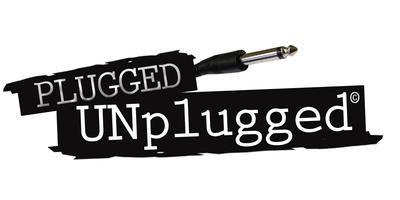 PLUGGED ~ UNplugged #8