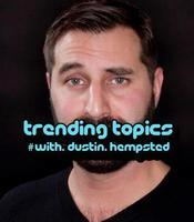 #TrendingTopics Stand-Up Comedy, Hosted by Dustin...