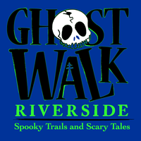 22nd Annual Ghost Walk Riverside