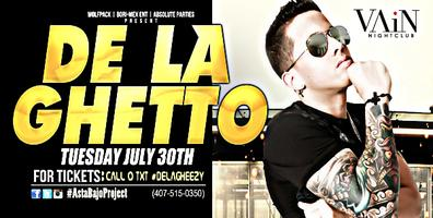 #DeLaGhetto LIVE @VainNightClub (Tues.July.30th)