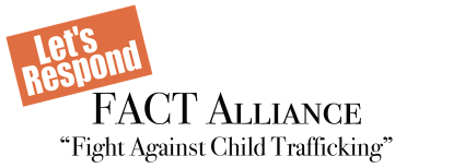 FACT Alliance - Southern California Child Trafficking...