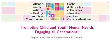 Atlantic Summer Institute on Healthy and Safe Communiti...