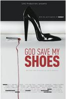 God Save My Shoes: Miami Fashion Film Festival Screening