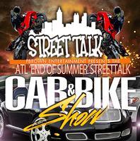 STREETTALK ATL CAR & BIKE / CONCERT - august 31st