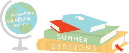 momofuku má pêche presents: summer sessions