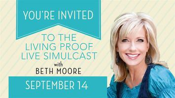Beth Moore Community Living Proof Simulcast