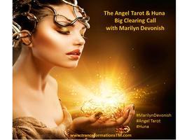 The Big Clearing Call - Huna & Angel Tarot Teleseminar