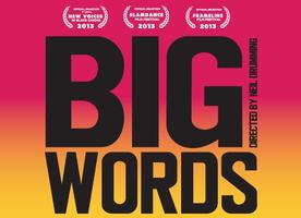 """BIG WORDS"" Film Screening"