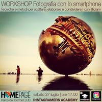 WORKSHOP GRATUITO: Fotografia con Smartphone - Scatta,...