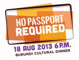 NO PASSPORT REQUIRED: Burundian Cultural Dinner