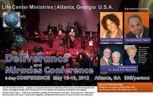 Deliverance & Miracles Conference, Atlanta, GA  - May...