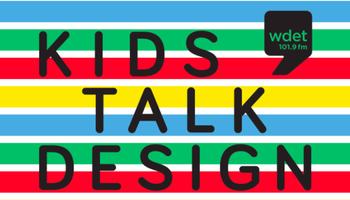 Kids Talk: Design