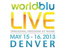 WorldBlu LIVE 2013 :: Spreading Freedom at Work