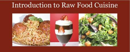 Intro to Raw Foods