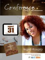 Congreso Viviendo en Su Presencia con Ingrid Rosario y...
