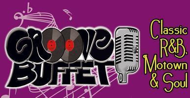 GROOVE BUFFET: Classic R&B, Motown & Soul Revue - 7PM Show