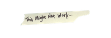 This Might Not Work logo