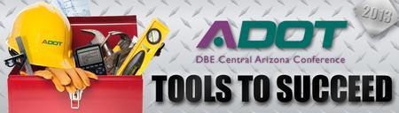 2013 ADOT DBE Central Arizona Conference