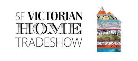 SF Victorian Home Tradeshow