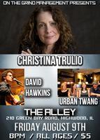 CHRISTINA TRULIO / URBAN TWANG / DAVID HAWKINS LIVE @...