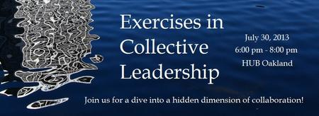 Exercises in Collective Leadership (Co-Creation for...