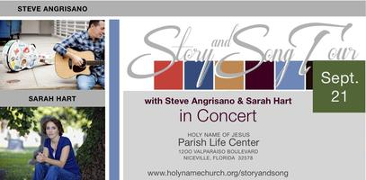 Story and Song Concert (with Steve Angrisano & Sarah...