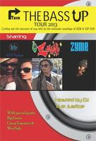 TURN UP THE BASS TOUR FEATURING: Z-Man, Zyme, Luck,...