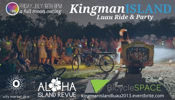 Kingman Island Luau Ride & Party: A Full Moon Outing