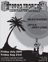 2nd Gen presents: Stereo Tropical (DJ, Music & Dance)...