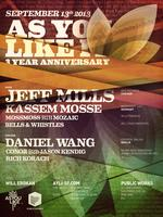 AYLI Three Year Anniversary w/Jeff Mills, Kassem...