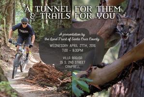 A Tunnel for Them, and a Trail for YOU!