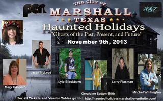 Marshall Texas Haunted Holidays