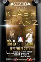 KLASH OF THE TITANZ: MATH HOFFA VS K-SHINE