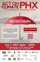 Act On Climate PHX - Day of Information, Inspiration &...