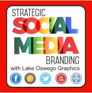 Strategic Social Media Branding with Lake Oswego Graphics logo