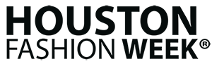 Houston Fashion Week® 2014 Early Bird Tickets