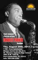 2nd Annual Celebrating Charlie Parker Festival