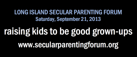 Raising Kids to Be Good Grown-Ups: A Secular Parenting...