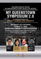 My Queenstown Symposium 2.0: Street Naming and Identity