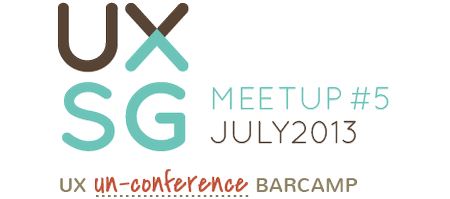 UXSG Meetup #5 - UX Un-Conference Barcamp