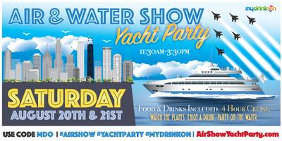 (Almost Sold Out) 2016 Air Show Yacht Party Chicago (2...