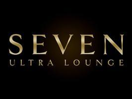 Seven Ultra Lounge ~ SATURDAYS