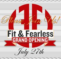 Fit & Fearless Grand Opening!