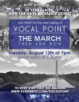 Live Taping of Vocal Point - The March: Then and Now