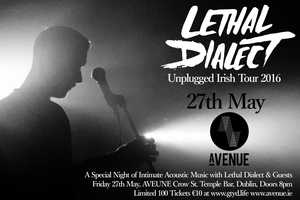 Lethal Dialect Unplugged at Avenue