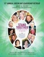 """Green Bay Leadership Retreat - """"STAND TOGETHER,..."""
