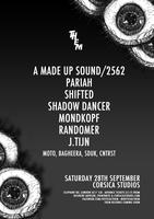 THEM with A Made Up Sound/2562, Pariah, Shifted..