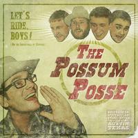The Possum Posse with Cosmic Wolf